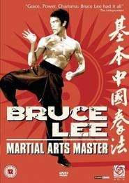 The Life of Bruce Lee - movie with Jackie Chan.