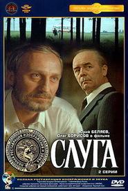 Sluga is the best movie in Aleksandr Tereshko filmography.