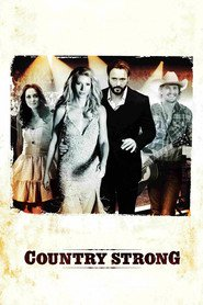 Country Strong - movie with Gwyneth Paltrow.