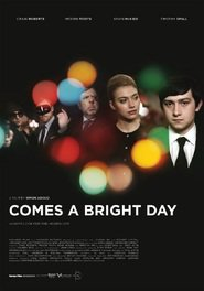 Comes a Bright Day is the best movie in Timothy Spall filmography.