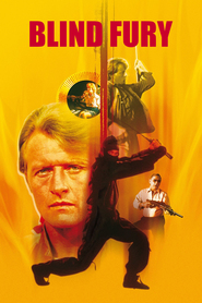 Blind Fury - movie with Rutger Hauer.
