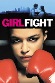 Girlfight is the best movie in Ray Santiago filmography.