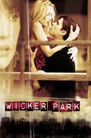 Wicker Park - movie with Diane Kruger.