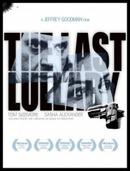 The Last Lullaby - movie with Ray McKinnon.