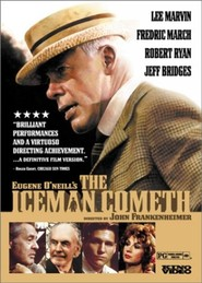 The Iceman Cometh is the best movie in Robert Ryan filmography.