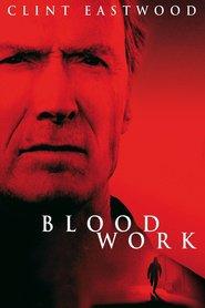 Film Blood Work.