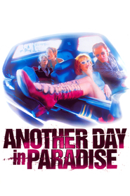 Another Day in Paradise is the best movie in Peter Sarsgaard filmography.