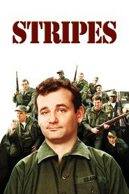 Stripes - movie with Bill Murray.