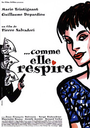 ...Comme elle respire is the best movie in Marc Susini filmography.