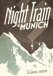 Night Train to Munich - movie with Paul Henreid.