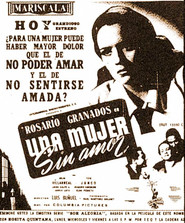 Una mujer sin amor is the best movie in Miguel Manzano filmography.