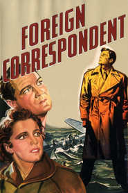Foreign Correspondent - movie with George Sanders.
