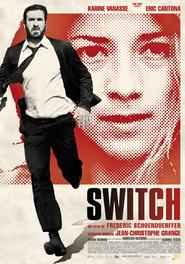Switch is the best movie in Bruno Todeschini filmography.