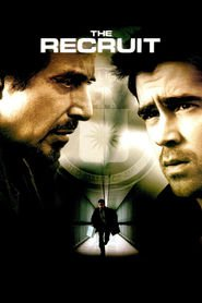 The Recruit is the best movie in Al Pacino filmography.
