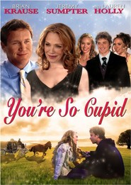 You're So Cupid! is the best movie in Brian Krause filmography.