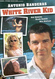 The White River Kid is the best movie in Antonio Banderas filmography.