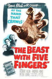The Beast with Five Fingers - movie with Peter Lorre.