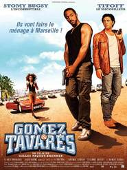 Gomez & Tavares is the best movie in Etienne Chicot filmography.