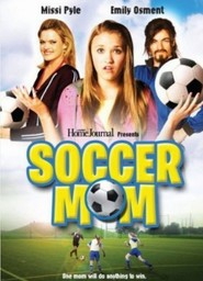 Soccer Mom is the best movie in Missi Pyle filmography.