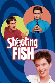 Shooting Fish is the best movie in Antonia Corrigan filmography.