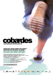 Cobardes is the best movie in Lluis Homar filmography.