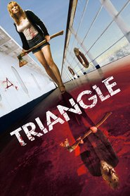 Triangle is the best movie in Michael Dorman filmography.