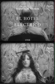 El hotel electrico is the best movie in Segundo de Chomon filmography.