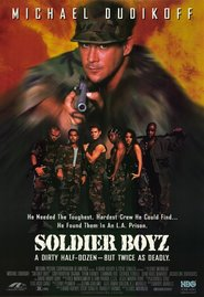 Soldier Boyz is the best movie in Cary-Hiroyuki Tagawa filmography.