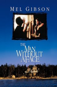 The Man Without a Face - movie with Ethan Phillips.
