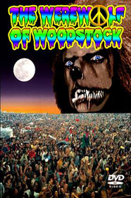 The Werewolf of Woodstock - movie with Michael Parks.