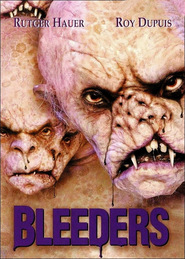 Bleeders - movie with Rutger Hauer.