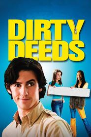 Dirty Deeds is the best movie in Zoe Saldana filmography.