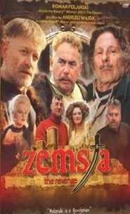 Zemsta is the best movie in Roman Polanski filmography.