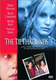 The Tie That Binds - movie with Keith Carradine.