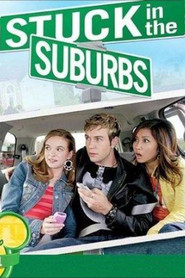 Stuck in the Suburbs - movie with Danielle Panabaker.
