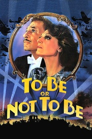 To Be or Not to Be - movie with Christopher Lloyd.