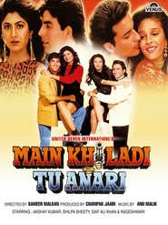Main Khiladi Tu Anari - movie with Shakti Kapoor.