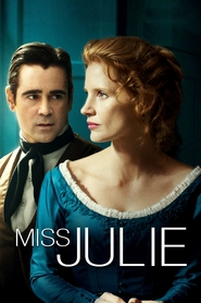 Miss Julie is the best movie in Jessica Chastain filmography.