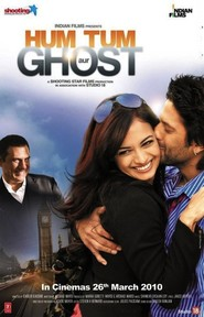 Hum Tum Aur Ghost - movie with Boman Irani.