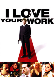 I Love Your Work - movie with Christina Ricci.