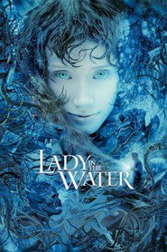 Lady in the Water - movie with Paul Giamatti.