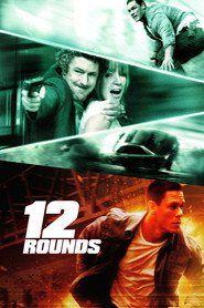 12 Rounds is the best movie in Gonzalo Menendez filmography.