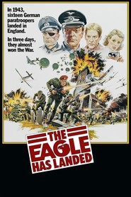 The Eagle Has Landed - movie with Michael Caine.