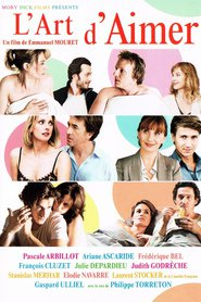 L'art d'aimer is the best movie in Judith Godreche filmography.