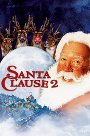 The Santa Clause 2 - movie with Tim Allen.