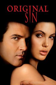 Original Sin - movie with Angelina Jolie.