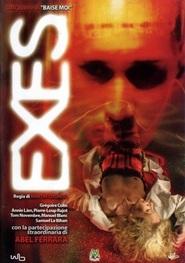 Exes is the best movie in Abel Ferrara filmography.