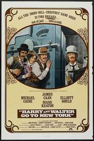 Harry and Walter Go to New York - movie with Michael Caine.