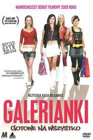 Galerianki is the best movie in Izabela Kuna filmography.