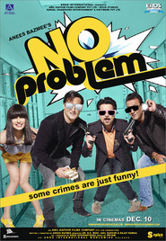 No Problem - movie with Shakti Kapoor.